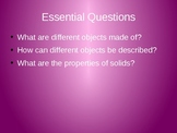 """Discovery Science 1st Grade """"Material Properties:What's it Made of"""" Pwr Pnt"""