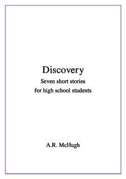 HSC Discovery: Seven Short Stories for High School Students