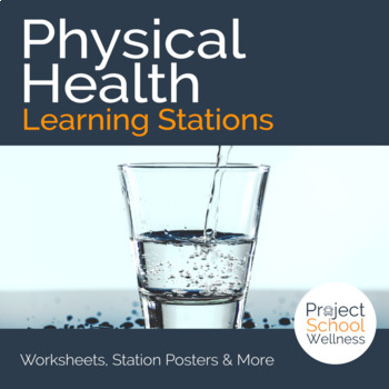 Physical Health Learning Stations (Middle School Health & Wellness Lesson Plans)
