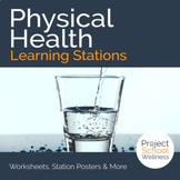 Physical Health Learning Stations (Middle School Health &