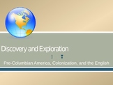 Discovery and Exploration AP U S History