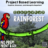 Project Based Learning: To the Rainforest! (PBL) For Print