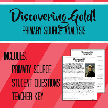 Discovery of Gold 1849 Primary Source Analysis