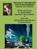 Discovery of  Hydrothermal vents & Chemosynthesis hyperlink and worksheets