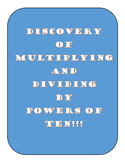 Discovery of Multiplying and Dividing by Powers of 10!