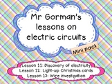 Discovery of electricity, Light up Christmas cards and Wire investigation