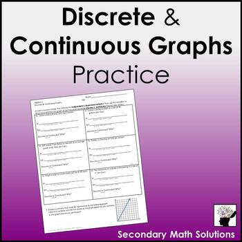 Discrete & Continuous Graphs Practice