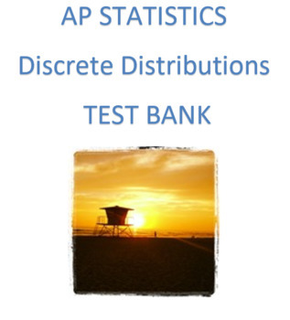 AP Statistics: Discrete Distributions Test Bank