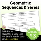 Geometric Sequences and Series with Lesson Video (Unit 9)