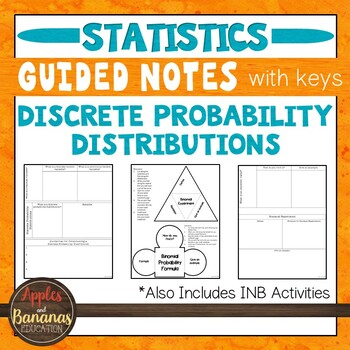Discrete Probability Distributions - INB Activities & Scaffolded Notes