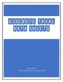 Discrete Trial Data Sheets