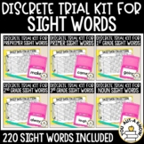 Discrete Trial Lessons for ALL Dolch Sight Words