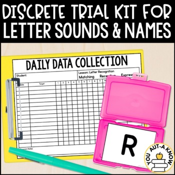 Discrete Trial Lessons for Letter Sounds and Letter Recognition