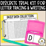 Discrete Trial Lessons for Letter Tracing and Writing