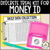 Discrete Trial Lessons for Money Identification