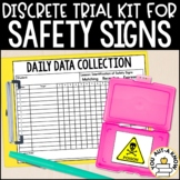 Discrete Trial Lessons for Safety Signs