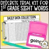 Discrete Trial Lessons for Sight Words First Grade