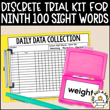 Discrete Trial Lessons for Sight Words Ninth 100