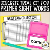 Discrete Trial Lessons for Sight Words Primer