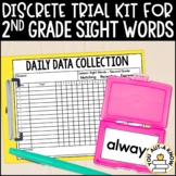 Discrete Trial Lessons for Sight Words Second Grade