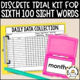 Discrete Trial Lessons for Sight Words Sixth 100