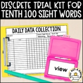 Discrete Trial Lessons for Sight Words Tenth 100