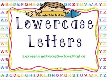 Discrete Trial Training Lowercase Letter Lesson