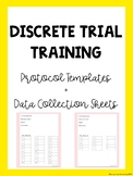 Discrete Trial Training Protocol + Data Sheet
