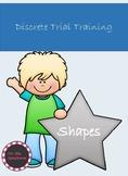 Discrete Trial Training Shapes