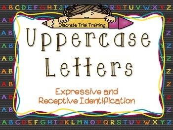 Discrete Trial Training Uppercase Letter Lesson