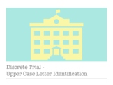 Discrete Trial Upper Case Letter Identification - Stimulus Book