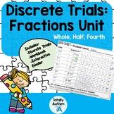 Discrete Trials: Fractions Unit (VAAP)