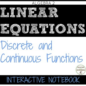 Discrete and Continuous Functions Color Coded Interactive Notebook Algebra 2