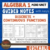 Discrete and Continuous Functions - Guided Notes, Presentation, +INB Activities