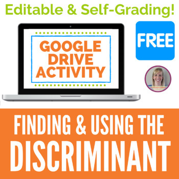 Finding the Discriminant - GOOGLE DRIVE ACTIVITY