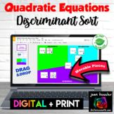 Discriminant Digital Sorting for Quadratics  with GOOGLE™  plus PRINTABLE