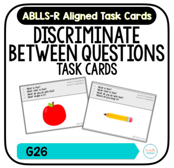 Discriminate Between Different Questions Task Cards [ABLLS-R Aligned G26]