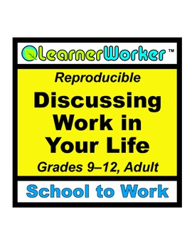 Discussing Work in Your Life
