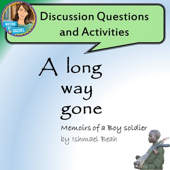 essay questions for a long way gone Free essay: book summary in a long way gone, ishmael beah, a former boy soldier with the sierra leone army during its civil war(1991- 2002) with the rebels.