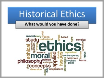 Stepping Back in History - What would you have done? 5 Ethical Dilemmas.