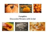 Pumpkin Kindergarten Lesson - Pictures with Script//Powerp