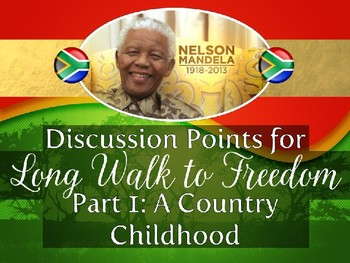 Discussion Points for Long Walk to Freedom - Part I