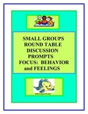 Discussion Prompts for Small Groups   Focus on Behavior/Feelings