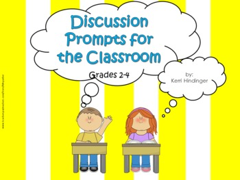 Discussion Prompts for the Classroom Grades 2-4