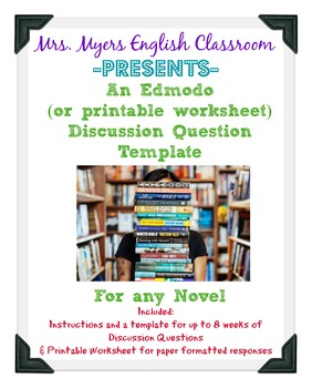 Discussion Questions Template for Edmodo and Printable worksheet (included)
