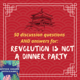 Revolution is Not a Dinner Party - 50 Discussion Questions