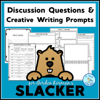 """Discussion Questions & Creative Writing Prompts for Gordon Korman's """"Slacker"""""""