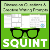 Discussion Questions & Creative Writing Prompts for Squint