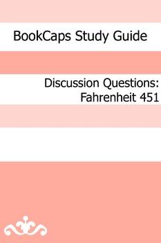 Discussion Questions: Fahrenheit 451