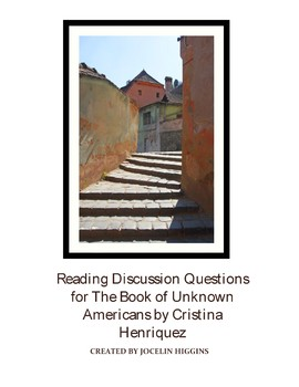 Discussion Questions: The Book of Unknown Americans by Cristina Henriquez